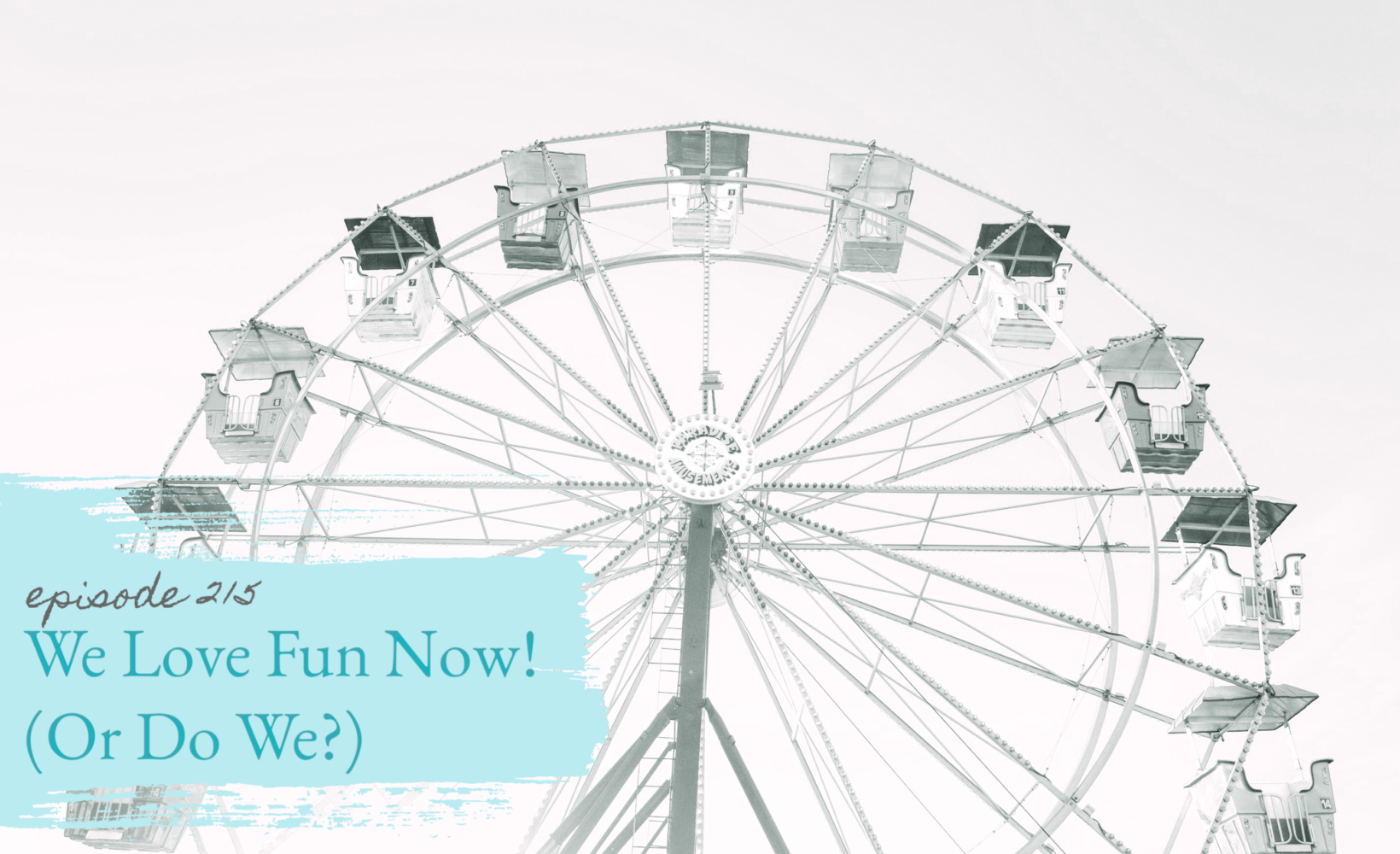 We Love Fun Now! (Or Do We?) PLUS Beach Reads: Episode 215
