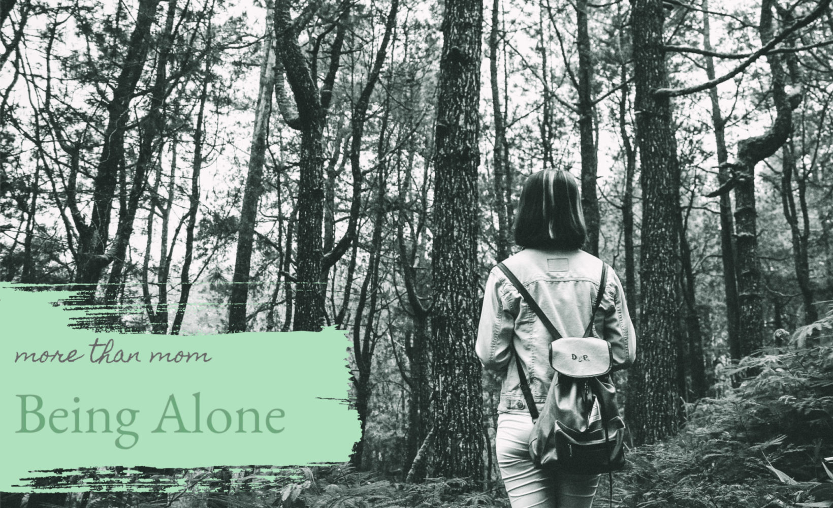 More Than Mom: Being Alone - The Mom Hour